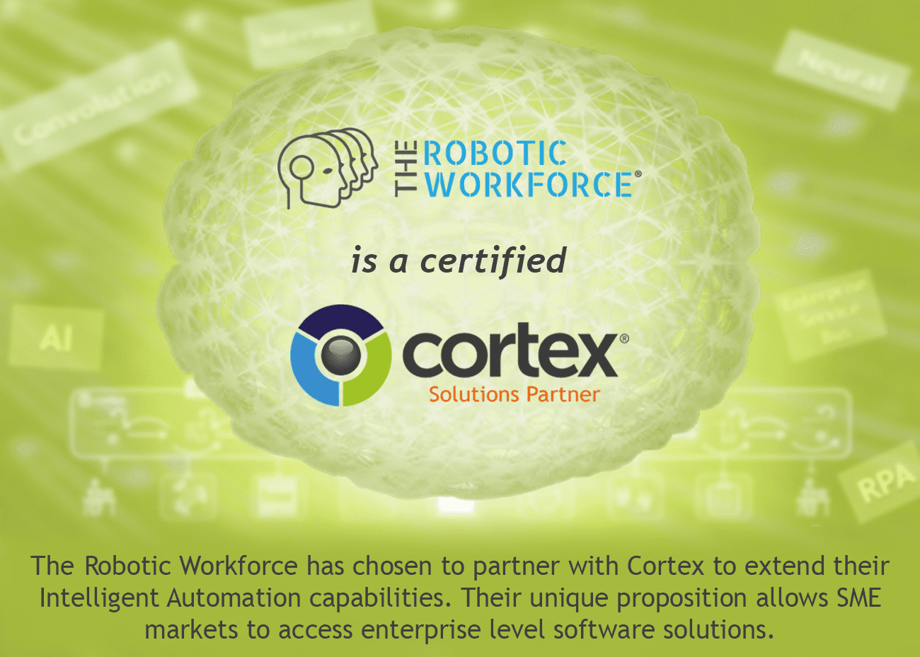 The Robotic Workforce partners with Cortex