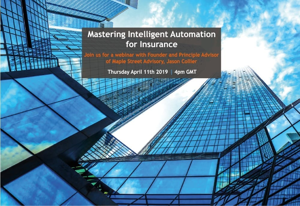 Insurance Innovation – Top 3 drivers for Intelligent Automation